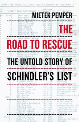 Road to Rescue The Untold Story of Schindler's List N/A 9781590514948 Front Cover