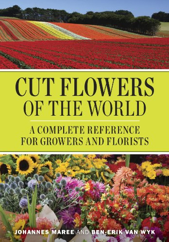 Cut Flowers of the World A Complete Reference for Growers and Florists  2010 edition cover