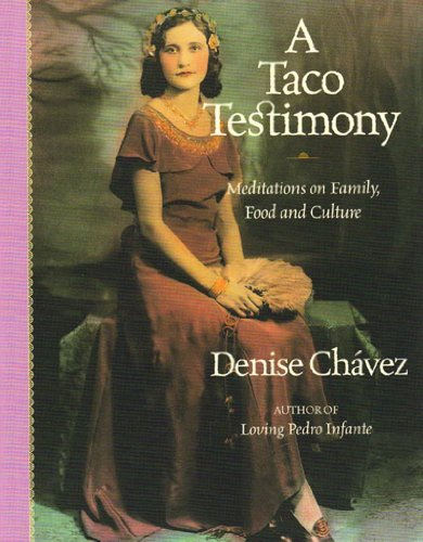 Taco Testimony Meditations on Family, Food and Culture  2006 edition cover