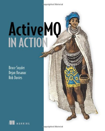 ActiveMQ in Action   2009 9781933988948 Front Cover