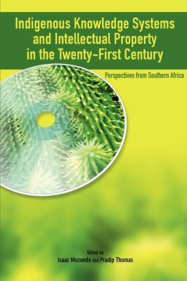 Indigenous Knowledge System and Intellectual Property Rights in the Twenty-First Century  2007 9782869781948 Front Cover