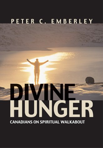 Divine Hunger Canadians on Spiritual Walkabout  2002 edition cover