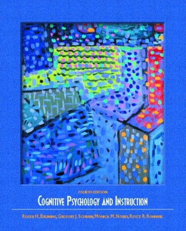 Cognitive Psychology and Instruction  4th 2004 (Revised) edition cover