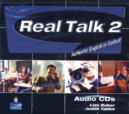 Real Talk 2: Authentic English in Context, Classroom Audio CD 1st 2007 edition cover