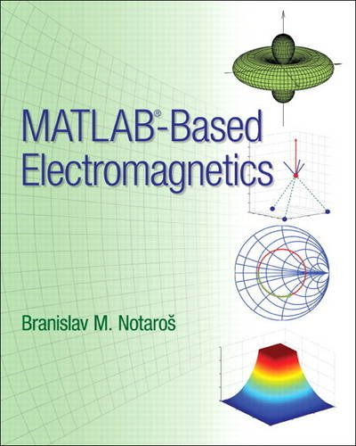 MATLAB-Based Electromagnetics   2014 (Revised) 9780132857949 Front Cover