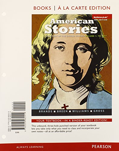 American Stories A History of the United States, Volume 1, Books a la Carte Edition Plus NEW MyHistoryLab with Pearson EText -- Access Card Package 3rd 2014 edition cover