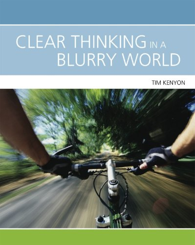CLEAR THINKING IN A BLURRY WOR 1st edition cover