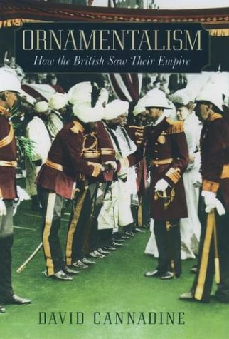 Ornamentalism How the British Saw Their Empire  2002 edition cover