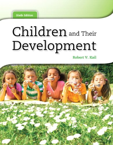 Children and Their Development  6th 2012 (Revised) edition cover