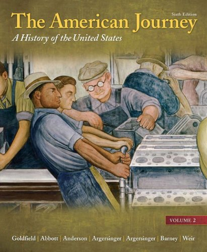 American Journey A History of the United States 6th 2011 (Revised) 9780205245949 Front Cover