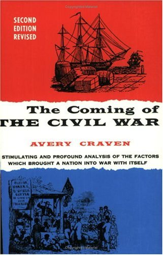 Coming of the Civil War  2nd 9780226118949 Front Cover