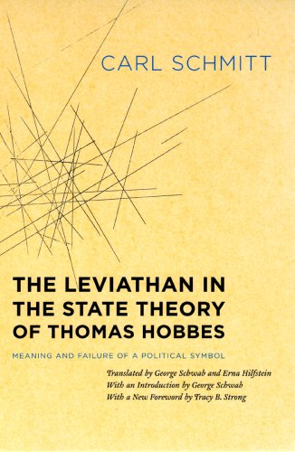 Leviathan in the State Theory of Thomas Hobbes Meaning and Failure of a Political Symbol  2008 edition cover