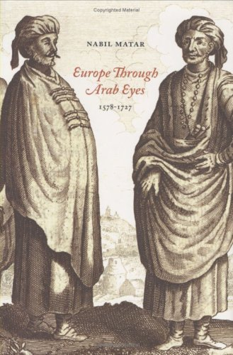 Europe Through Arab Eyes, 1578-1727   2008 9780231141949 Front Cover