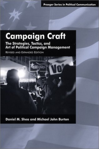 Campaign Craft The Strategies, Tactics and Art of Campaign Management 2nd 2001 (Revised) edition cover