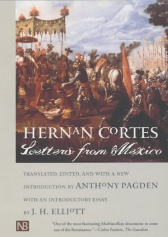 Hernan Cortes - Letters from Mexico   2001 edition cover