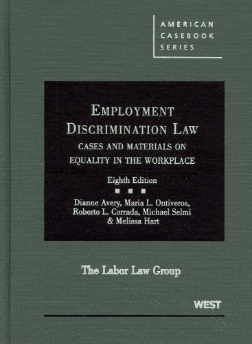Employment Discrimination Law Cases and Materials on Equality in the Workplace 8th 2010 (Revised) edition cover