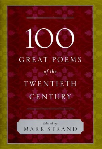 100 Great Poems of the Twentieth Century   2005 edition cover