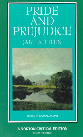 Pride and Prejudice : An Authoritative Text, Backgrounds, Reviews, and Essays in Criticism 2nd edition cover