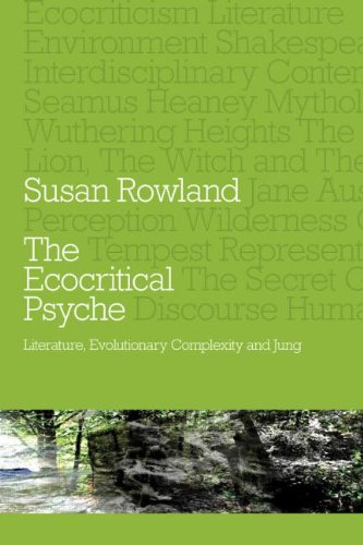 Ecocritical Psyche Literature, Evolutionary Complexity and Jung  2012 edition cover
