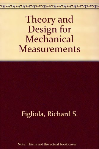 Theory and Design for Mechanical Measurements   1991 9780471619949 Front Cover