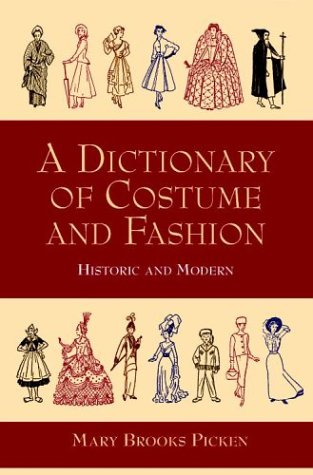 Dictionary of Costume and Fashion Historic and Modern  1999 (Unabridged) edition cover