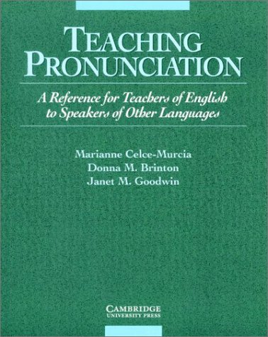 Teaching Pronunciation A Reference for Teachers of English to Speakers of Other Languages  1996 edition cover