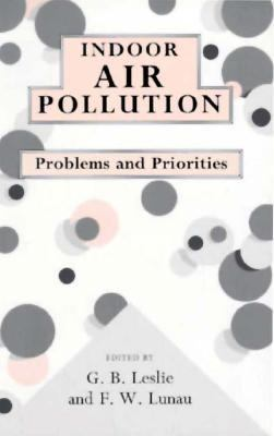 Indoor Air Pollution Problems and Priorities N/A 9780521477949 Front Cover
