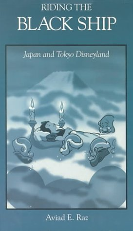 Riding the Black Ship Japan and Tokyo Disneyland  1999 edition cover
