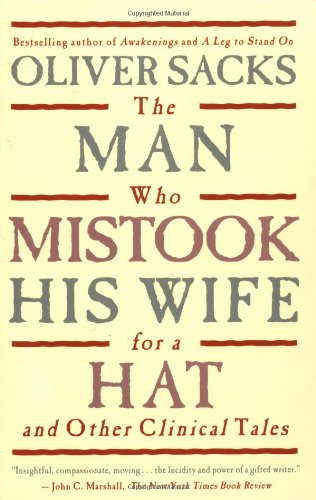 Man Who Mistook His Wife for a Hat And Other Clinical Tales  1985 9780684853949 Front Cover