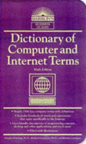 Dictionary of Computer and Internet Terms 6th 1998 9780764100949 Front Cover
