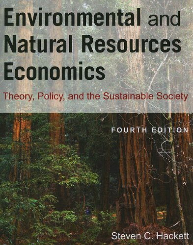 Environmental and Natural Resources Economics Theory, Policy, and the Substantial Society 4th 2011 (Revised) edition cover
