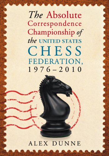 The Absolute Correspondence Championship of the United States Chess Federation, 1976-2010:   2013 edition cover