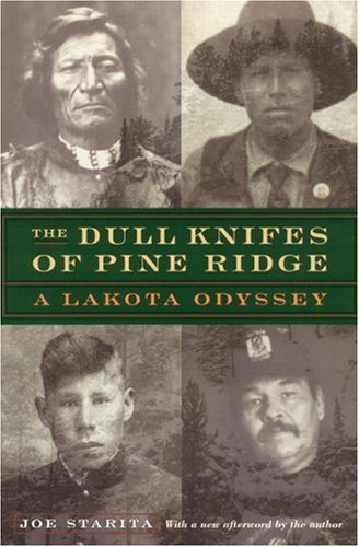 Dull Knifes of Pine Ridge A Lakota Odyssey 2nd 2002 (Reprint) edition cover