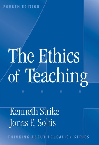 Ethics of Teaching  4th 2004 (Revised) edition cover