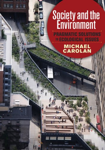 Society and the Environment Pragmatic Solutions to Ecological Issues  2013 edition cover