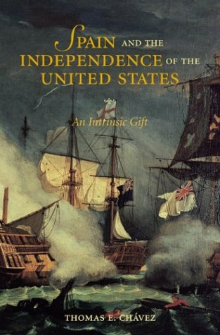 Spain and the Independence of the United States An Intrinsic Gift  2003 edition cover