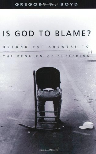 Is God to Blame? Beyond Pat Answers to the Problem of Suffering  2003 edition cover