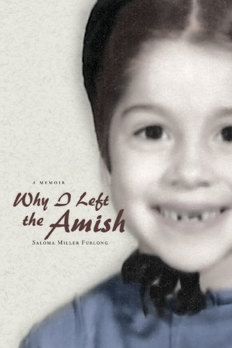 Why I Left the Amish A Memoir  2011 edition cover