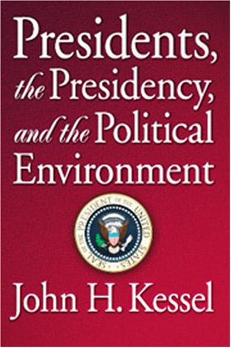 Presidents, the Presidency and the Political Environment   2001 edition cover