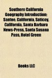 Southern California Geography Introduction Santee, California, Saticoy, California, Santa Barbara News-Press, Santa Susana Pass, Hotel Green N/A edition cover