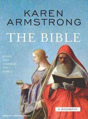 The Bible: A Biography: Library Edition  2007 9781400133949 Front Cover