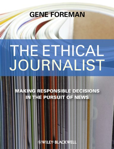 Ethical Journalist Making Responsible Decisions in the Pursuit of News  2009 edition cover