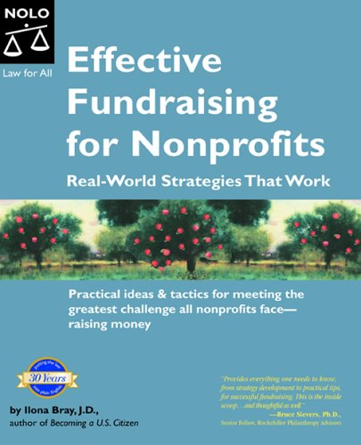 Effective Fundraising for Nonprofits : Real-World Strategies That Work 1st 2005 edition cover
