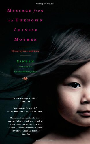 Message from an Unknown Chinese Mother Stories of Loss and Love N/A edition cover