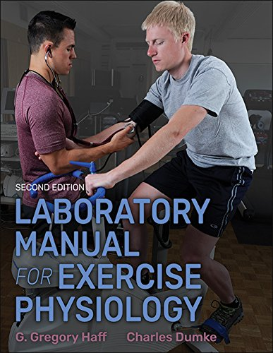 Laboratory Manual for Exercise Physiology  2nd 2018 9781492536949 Front Cover