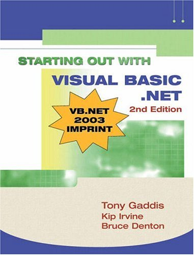 Starting Out with Visual Basic. NET  2nd 2003 (Revised) 9781576760949 Front Cover