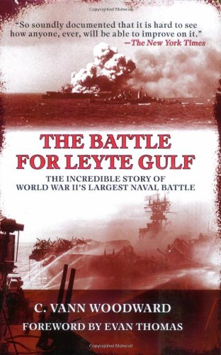Battle for Leyte Gulf The Incredible Story of World War II's Largest Naval Battle  2007 edition cover