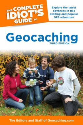 Complete Idiot's Guide to Geocaching  3rd edition cover