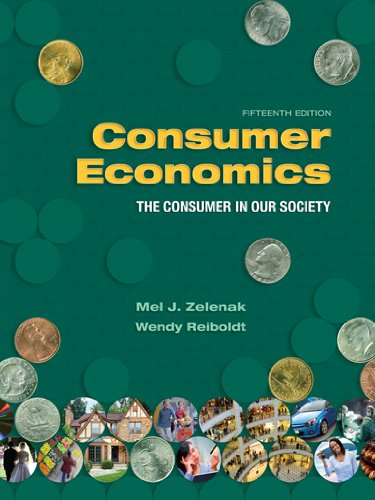 Consumer Economics The Consumer in Our Society 15th 2010 (Revised) edition cover