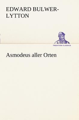 Asmodeus Aller Orten   2011 9783842403949 Front Cover